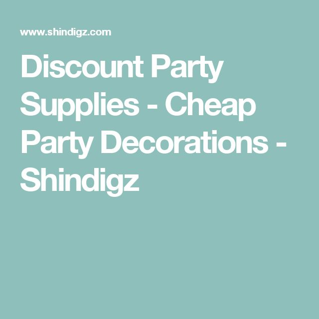 Discount Party Supplies - Cheap Party Decorations - Shindigz