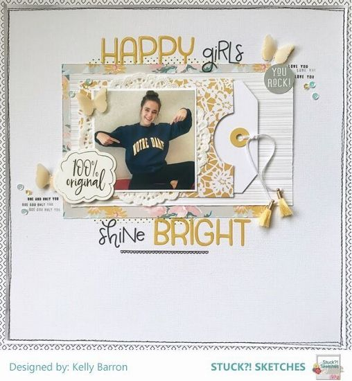 Stuck?! Sketches March 15 2018 sketch challenge DT layout by Kelly