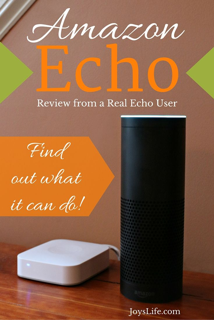 Amazon Echo Review - Why You Need One | Joy's Life