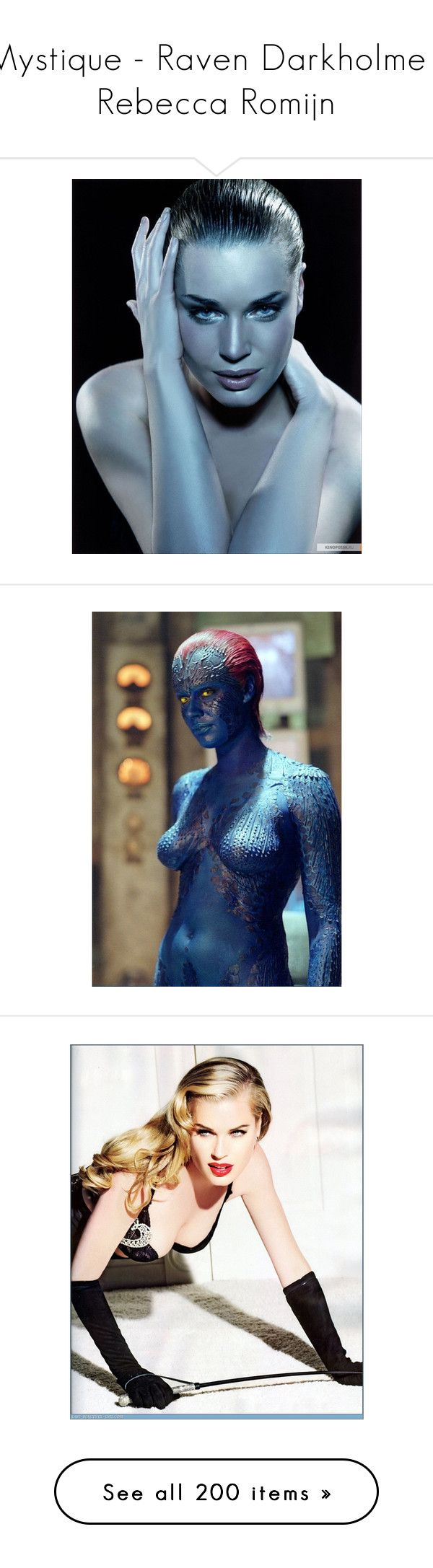 """Mystique - Raven Darkholme - Rebecca Romijn"" by carla-turner-bastet ❤ liked on Polyvore featuring rebecca romijn, marvel, men's fashion, men's accessories, x-men, pictures, ad campaign tear sheet, michelle mason, tops and blouses"