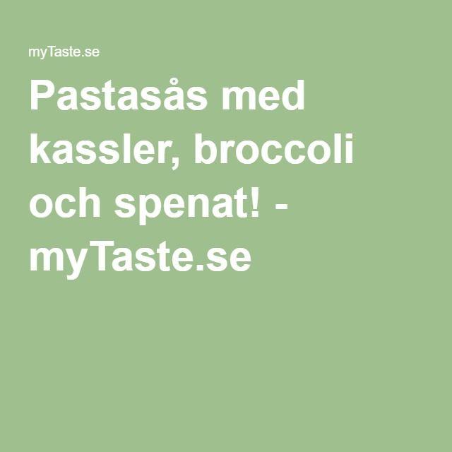 Pastasås med kassler, broccoli och spenat! - myTaste.se