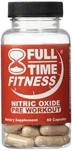 Full-Time Fitness Nitric Oxide Pre Workout Pills - NO Preworkout Supplements Best NO Bodybuilding Formula Works Fast Burn Fat and Build Muscle For Men and Women (60 Capsules) *** Check out this great product.
