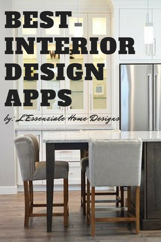 The List Of The Best Interior Design Apps That Will Make Your Life As Interior  Designer Easier.