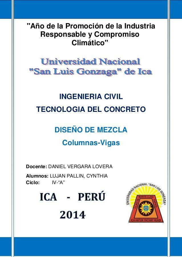"""DISEÑO DE MEZCLA DEL CONCRETO  1  """"Año de la Promoción de la Industria  Responsable y Compromiso  Climático""""  INGENIERIA CIVIL  ..."""