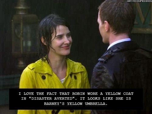 """Eu amo o fato de que a Robin usa um Coat Amarelo em """"Desastre Invertido"""", Ela parece como se fosse o Guarda-Chuva amarelo do Barney"""
