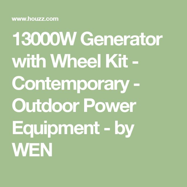 13000W Generator with Wheel Kit - Contemporary - Outdoor Power Equipment - by WEN