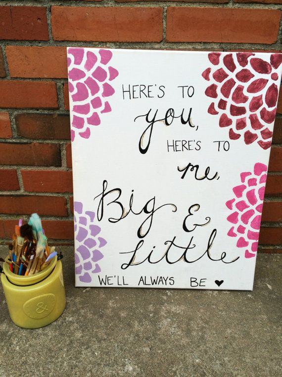 Here's to you, Here's to me Big & Little Sorority Canvas