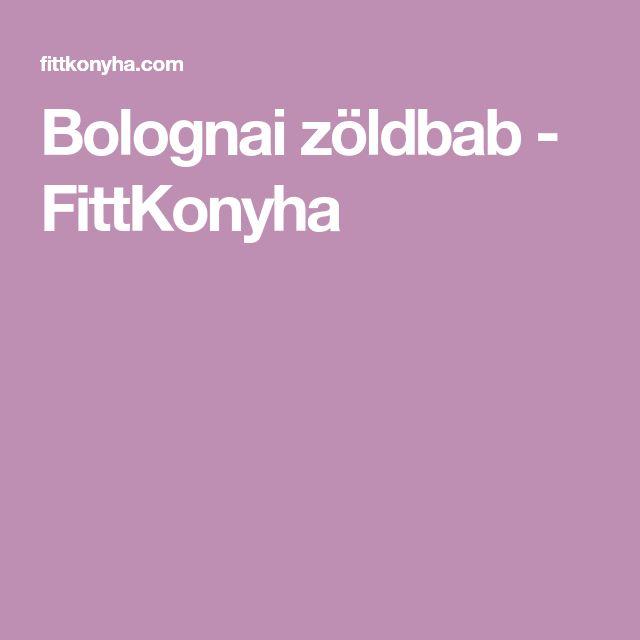 Bolognai zöldbab - FittKonyha
