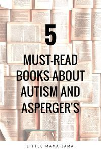 5 Must-Read Books About Autism and Asperger's