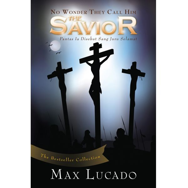 No Wonder They Call Him Savior