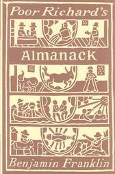 Poor Richard's Almanack by Benjamin Franklin
