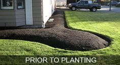 This is how a planting bed should look before you plant. This allows a line trimmer to be used to quickly contain the lawn.