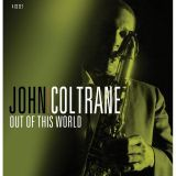This Properbox retrospective tells the whole controversial story. Included is an insightively written 36 page booklet together with complete discography and rare photos,as is the hallmark of this edition.  John Coltrane - Out Of This World (4CD)