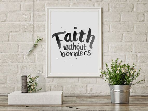 Bible+verse+art+print+Faith+without+borders+by+HartAndWallDesign