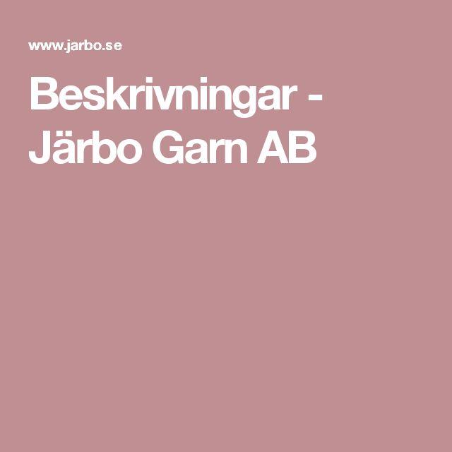 Beskrivningar - Järbo Garn AB