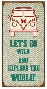 "Magnet-Schild Metall beschichtet 5x10 cm ""Let's go wild and explore the world!"" Schilder Sprüche"