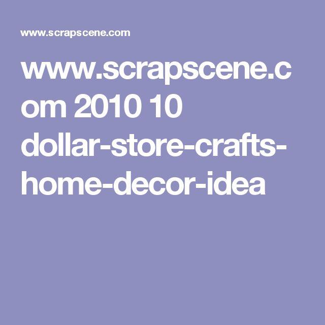 www.scrapscene.com 2010 10 dollar-store-crafts-home-decor-idea