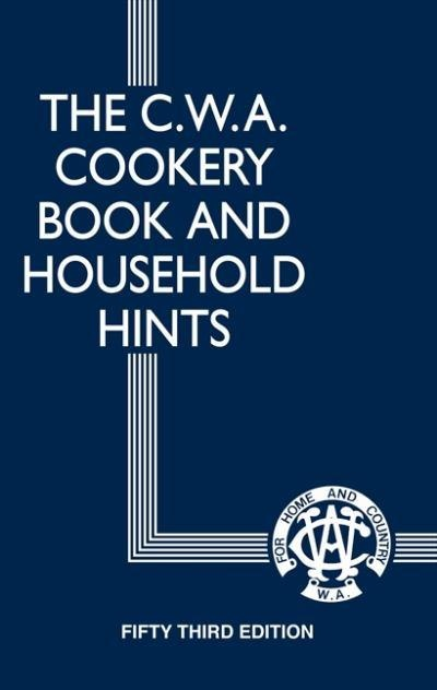 Cwa Cookery Book And Household Hints Book by Country Womens Association