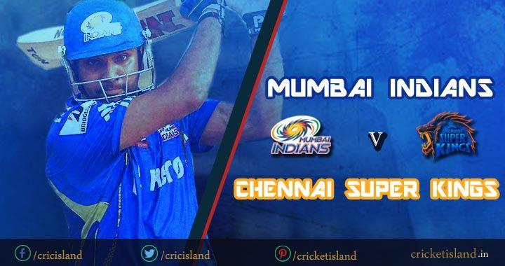 CSK vs MI IPL8 match 12 preview IPL 2015