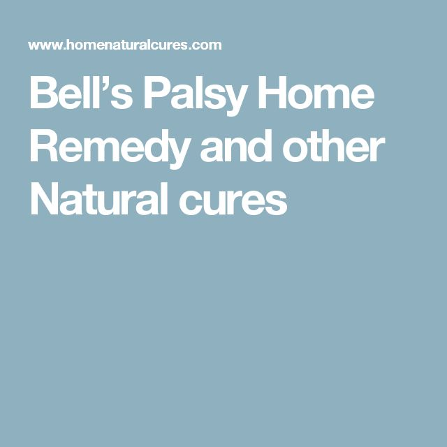 Natural Cures For Bell S Palsy