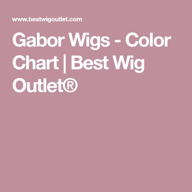 Gabor Wigs - Color Chart | Best Wig Outlet®