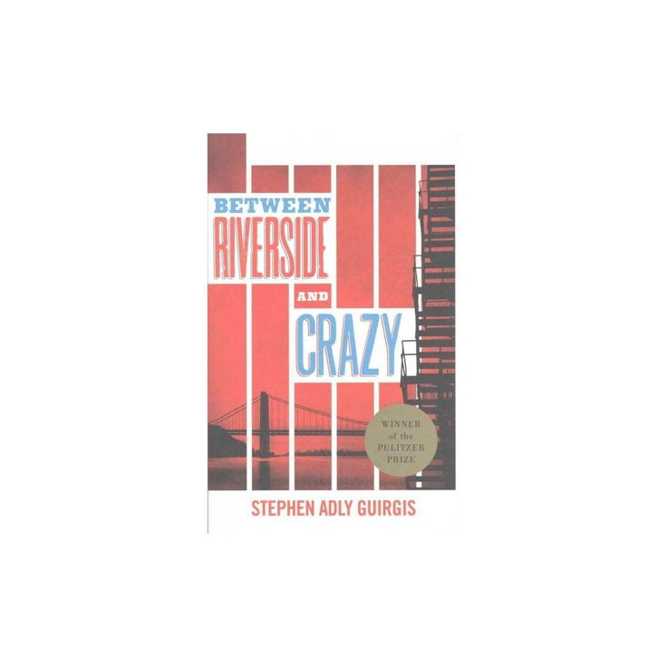 Between Riverside and Crazy (Hardcover) (Stephen Adly Guirgis)