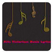 Hits Victorious Music Lyrics