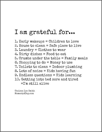 10 Reasons to Be Grateful: What a lovely thought to cap off the week from @momentsaday!