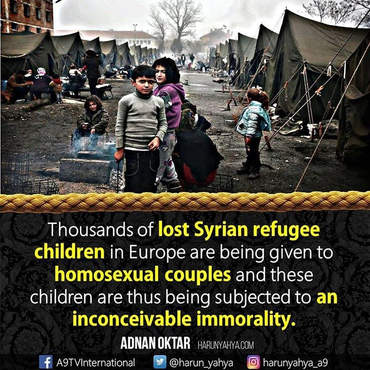Thousands of lost #Syrian #refugee #children in #Europe are  being given to #homosexual couples  #Paris #London #Rome #Berlin #Vienna  #tv #broadcast en.a9.com.tr #islam #God #quran #Muslim #books #adnanoktar #istanbul #islamicquote #quote #love #Turkey #art  #fashion #music #luxury  #photoshoot  #photooftheday