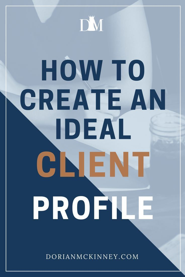 Tips on creating an ideal client profile, how to develop on ideal client profile, attracting clients, engaging clients, target market, marketing. #TargetMarket