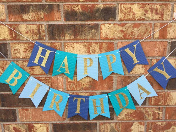 Blue birthday banner, Happy Birthday Banner, Personalized birthday banner, First Birthday banner, Blue Ombre Birthday banner, custom banner by Himaniworks on Etsy https://www.etsy.com/listing/469484010/blue-birthday-banner-happy-birthday