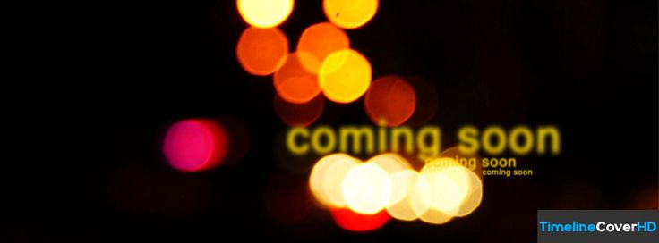 Coming Soon Timeline Fb Covers Facebook Cover | Others ...