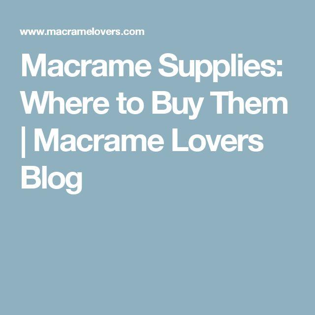 Macrame Supplies: Where to Buy Them | Macrame Lovers Blog