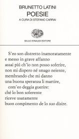 Brunetto Latini, Poesie, a cura di Stefano Carrai, Einaudi 2016, pp. 182, ISBN: 9788806193768