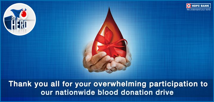 We thank you for your contribution to our nationwide blood donation drive.