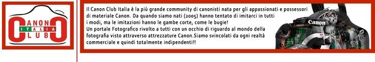 Canon Club Italia: Forum Fotografia e Fotografi Canon