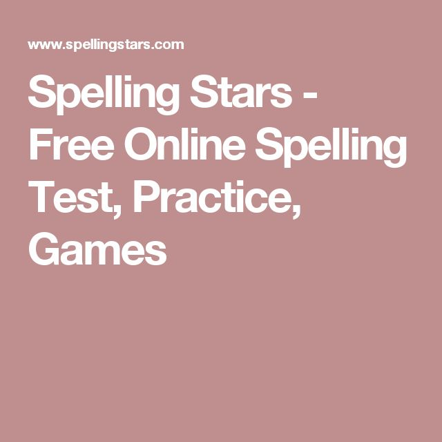 Spelling Stars - Free Online Spelling Test, Practice, Games with automatic grading and reports.