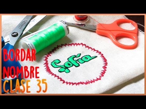CURSO BORDADO CON MAQUINA DE COSER | CLASE 35 CÓMO BORDAR NOMBRES FÁCIL - YouTube