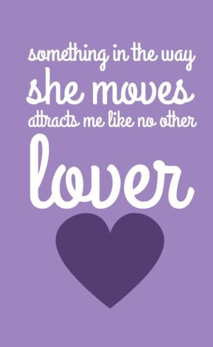 """Something in the way she moves attracts me like no other lover.""    The Beatles-Something lyrics    #lyrics #TheBeatles"