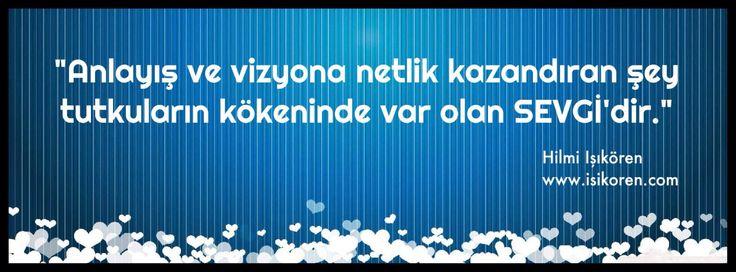 Anlayış ve vizyona netlik kazandıran şey nedir?  http://www.isikoren.com/netlik/ #başarı #motivasyon #sevgi
