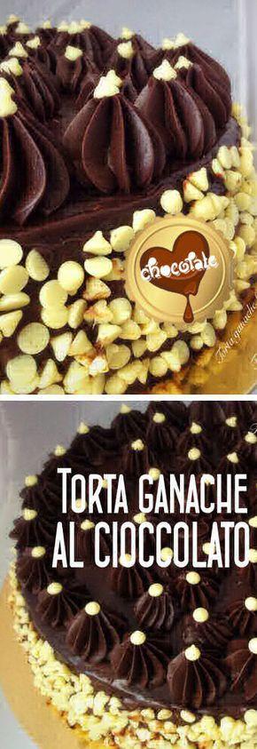 Torta ganache al cioccolato | Ricetta con cioccolato