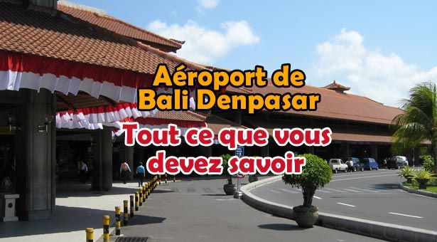 Vous partez bientôt à Bali ? Alors il est temps de vous clarifier les idées concernant le «Bali airport (Ngurah Rai) Denpasar». Tout d'abord Denpasar est la capitale d…