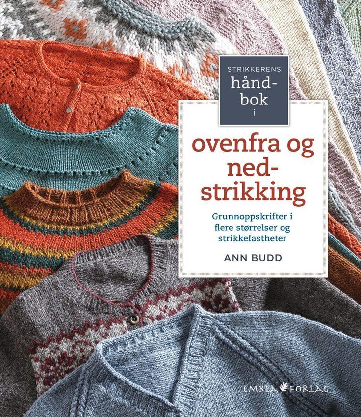 Strikkerens håndbok i ovenfra og ned-strikking av Ann Budd (Spiral)