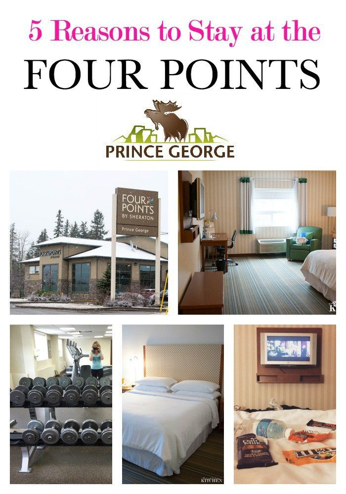5 reasons why you should stay at the Four Points hotel in Prince George, British Columbia. Travel in Northern British Columbia at The Bewitchin' Kitchen.