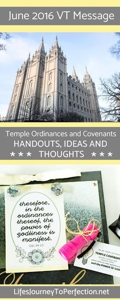 Life's Journey To Perfection: Visiting Teaching Ideas for June 2016: Temple Ordinances and Covenants