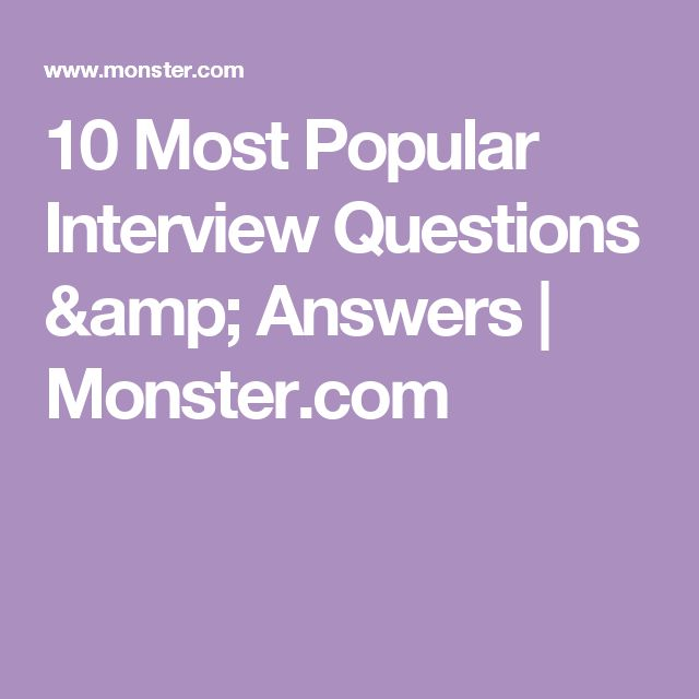 10 Most Popular Interview Questions & Answers | Monster.com