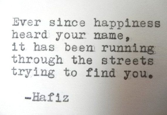HAFIZ happiness quote