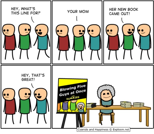 """""""The Best Your Mom Jokes from Cyanide & Happiness"""" 2 of 3;  via ranker.com"""