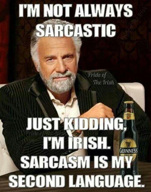 A little bit of Irish humor.