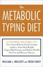 Image of The Metabolic Typing Diet: Customize Your Diet To: Free Yourself from Food Cravings: Achieve Your Ideal Weight; Enjoy High Energy